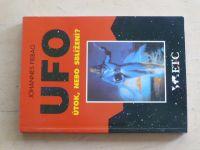Fiebag - Ufo - Útok, nebo sblížení? (1996)