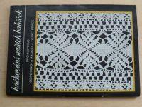 Háčkování našich babiček - Pro inspiraci, odpočinek a radost z tvůrčí práce (1986)