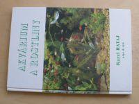 Karel Rataj - Akvárium a rostliny (1998)