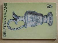 Kybalová - Delftská fajáns (1973)