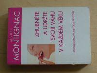 Montignac - Zhubněte a udržte si svoji váhu v každém věku (2006)