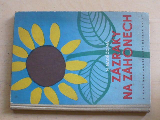 Naděždina - Zázraky na záhonech (SNDK 1951)