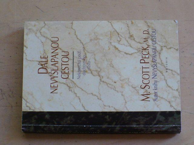 Peck - Dále nevyšlapanou cestou - nekonečná pouť duchovního růstu (1994)