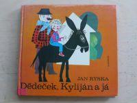 Ryska - Dědeček, Kyliján a já (1980)
