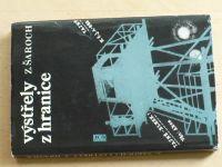 Šaroch - Výstřely z hranice (1978) čs. pohraniční stráž