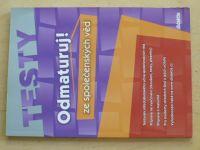 Testy - Odmaturuj ze společenských věd (2008)