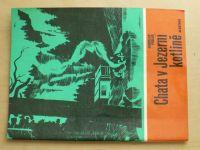 Foglar - Chata v Jezerní kotlině (1989)