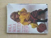 Malá škola pletení - Pletené oblečení pro děti do 6 let (1988)