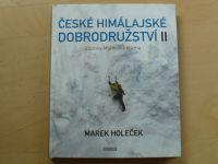 Holeček - České Himálajské dobrodružství II. Zápisky Marouška blázna (2015)