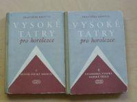 Kroutil - Vysoké Tatry pro horolezce I. II. (1956)