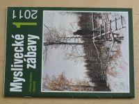 Myslivecké zábavy 1, 2, 3, 5 (2011) - příloha časopisu Myslivost