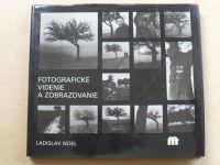 Noel - Fotografické videnie a zobrazovanie (1986) slovensky