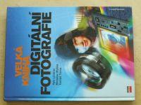 Velká kniha digitální fotografie (2003)
