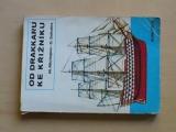 Michaljov - Od drakkaru ke křižníku (1982) stavba modelů lodí
