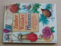 Zauber unf Wunder der Pflanzen (1991)