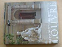 La recherche au musée du LOUVRE 2011 - Průvodce Louvrem 2011, francouzsky