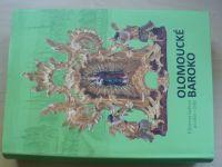 Olomoucké baroko 2 - Katalog - Výtvarná kultura let 1620 - 1780 (2010)