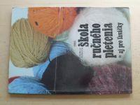 Pešková - Škola ručného pletenia aj pre laváčky (1985)