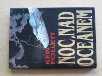 Follett - Noc nad oceánem (1994)