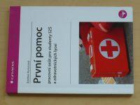Kurucová - První pomoc - Pracovní sešit pro studenty SZŠ a zdravotnických lyceí (2008)