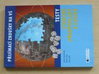 Přijímací zkoušky na VŠ - Testy - Studijní předpoklady a logika (2010)