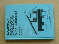 Arendáš, Ručka - Amatérská elektronika v domácnosti a při rekreaci I. (1989)
