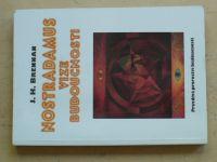 Brenhan - Nostradamus - Vize budoucnosti (1996)