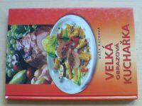 Racková - Velká obrazová kuchařka (2002)