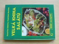 Sabóvá, Beníšek - Velká kniha salátů (2005)