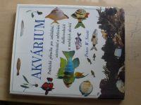 Scott - Akvárium - Praktická příručka pro zakládání, ošetřování a udržování sladkov. a moř.akvárií