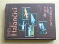 Vítek, Kadlec - Halančíci - biologie, chov, přehled druhů (2001)