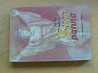 Bauer - Zlatá panna - tři pohádkové příběhy (2004)
