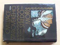 Burian, Oliva - Civilizace starověkého středomoří (1984)