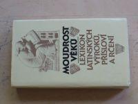 Kuťáková, Marek, Zachová - Moudrost věků - Lexikon latinských výroků, přísloví a rčení (1988)