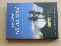Masson - Poslední ráj na zemi - Proč žiju na Novém Zélandu? (2005)