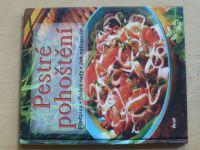 Nová kuchyně - Pestré pohoštění (2002)