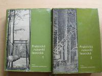 Praktická rukověť lesnická I. II. díl (SZN 1962)