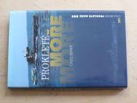 Bekker - Prokleté moře (2005)