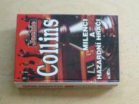 Collins - Milenci a hazardní hráči (1994)