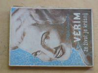 Ellen Duurloo - Věřím, že život je krásný (1946)