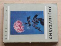 Hieke - Chryzantémy (1971)
