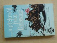 Honzíkovi - ...a překročil řeku Delaware (1988)