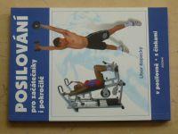 Kopecký - Posilování pro začátečníky i pokročilé (2003)