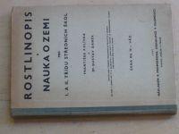Polívka, Daněk - Rostlinopis a nauka o zemi pro I. a II. třídu středních škol (1947)