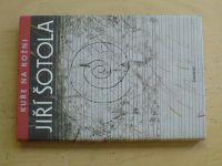Šotola - Kuře na rožni (2001)