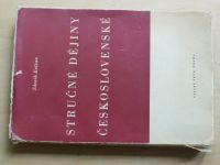 Kalista - Stručné dějiny československé  (1947)