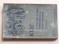 Polívka - Klíč k určování rostlin (Promberger Olomouc 1935)