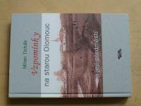 Tichák - Vzpomínky na starou Olomouc a její předměstí (2013)