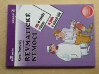 Trnavský - Revmatické nemoci - Co o nich víme a jak s nimi žít (1994)