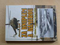 Žák - Za kniplem a kamerou - O létání na hranici dvou světů (2006)